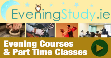 evening courses and part time classes in Dublin and Ireland