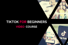 TikTok For Beginners – Video Based Online Couse