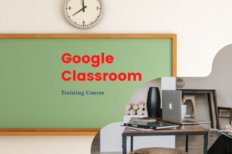 Google Classroom – Video Based Online Course